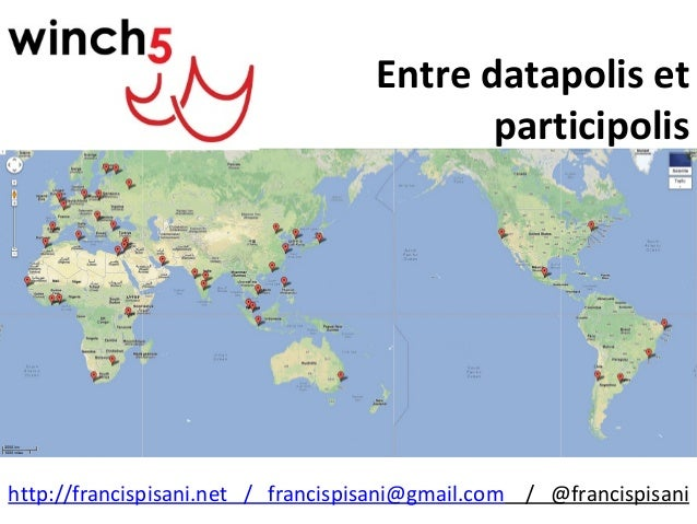 http://francispisani.net / francispisani@gmail.com / @francispisani Entre datapolis et participolis