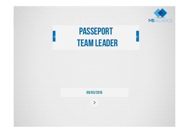 09/03/2015 Passeport Team Leader