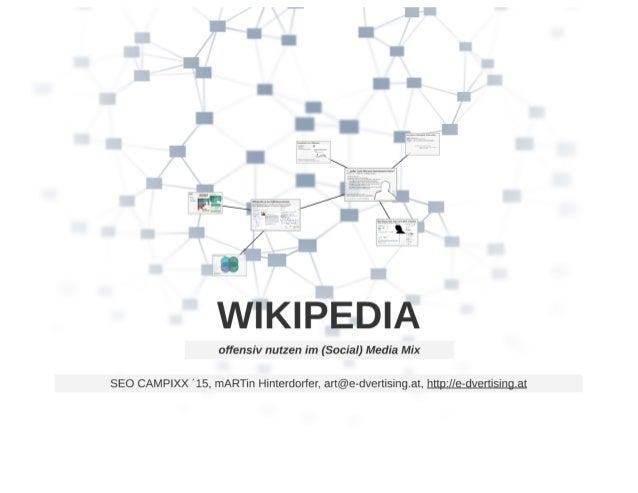 """H W?  Era   offensiv nutzen im (Social) Media Mix     SEO CAMPIXX '15, mARTin Hinterdorfer,  art@e-dvertising. at,"