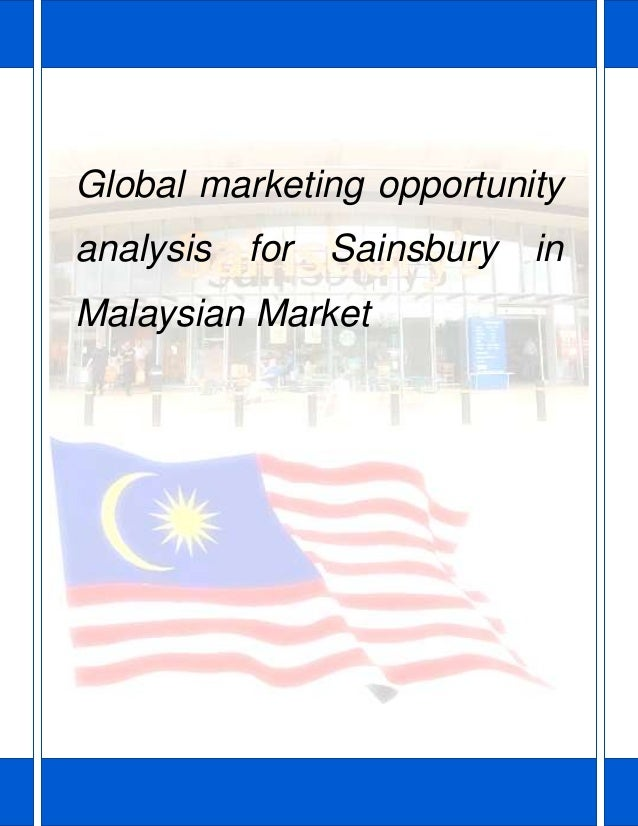 Global marketing opportunity analysis for Sainsbury in Malaysian Market