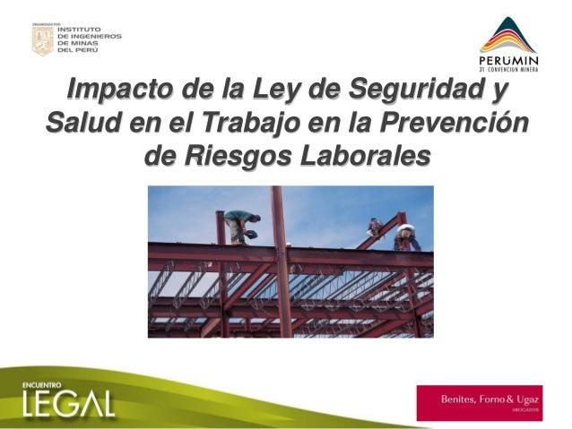 Impacto de la Ley de Seguridad y Salud en el Trabajo en la Prevención de Riesgos Laborales