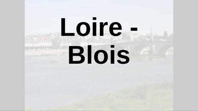 Loire - Blois