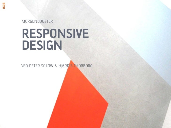 Morgenbooster / Responsive Design / 22. marts 2012