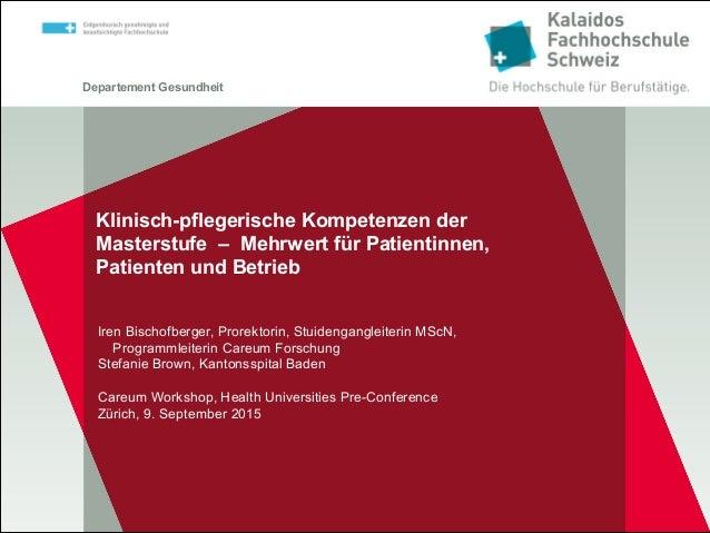 Departement Gesundheit Klinisch-pflegerische Kompetenzen der Masterstufe – Mehrwert für Patientinnen, Patienten und Betrie...
