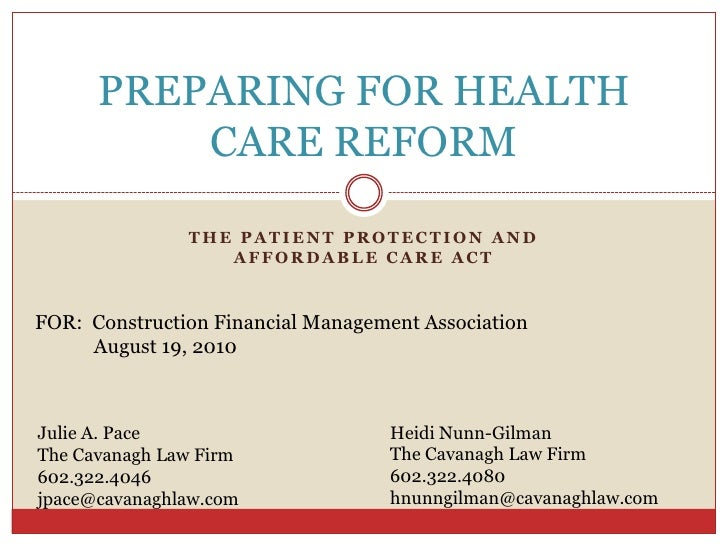 PREPARING FOR HEALTH           CARE REFORM                 THE PATIENT PROTECTION AND                   AFFORDABLE CARE AC...