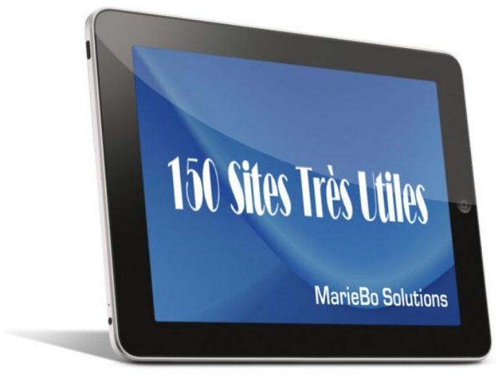 2           150 Sites très utilesAmit Agarwal publie le blog Digital Inspiration,un des blogs les plus populaires sur le W...