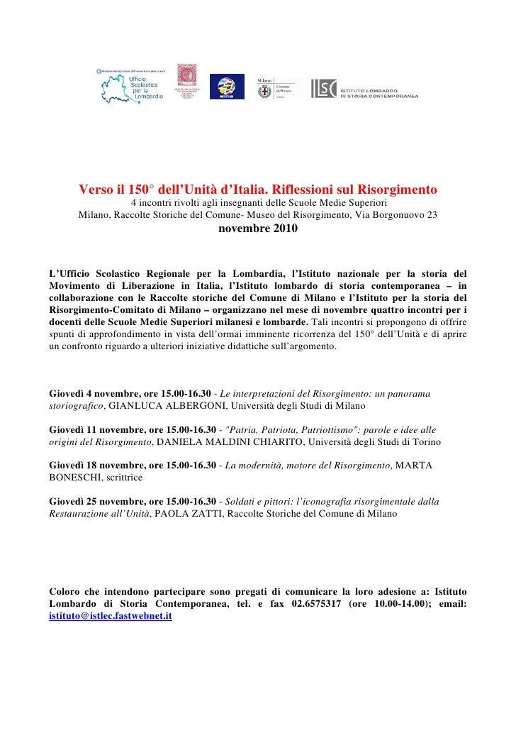 Verso il 150° dell'Unità d'Italia. Riflessioni sul Risorgimento                 4 incontri rivolti agli insegnanti delle S...