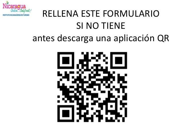 RELLENA ESTE FORMULARIO SI NO TIENE antes descarga una aplicación QR