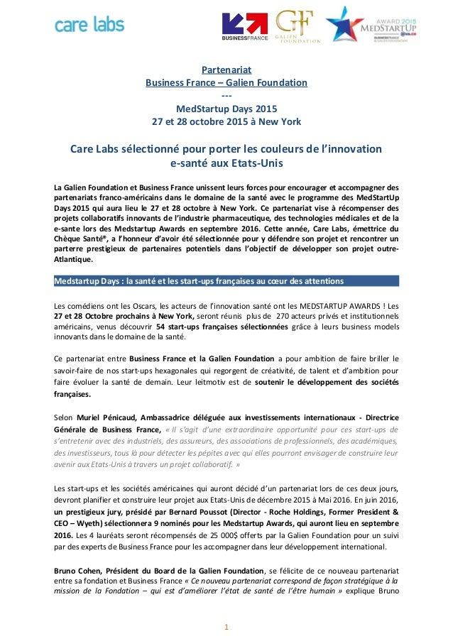 Partenariat Business France – Galien Foundation --- MedStartup Days 2015 27 et 28 octobre 2015 à New York Care Labs sélect...