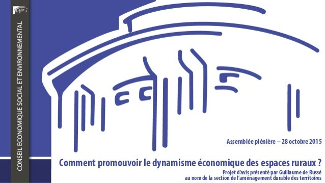 Projet d'avis présenté par Guillaume de Russé au nomde la section de l'aménagementdurable des territoires Comment promouvo...