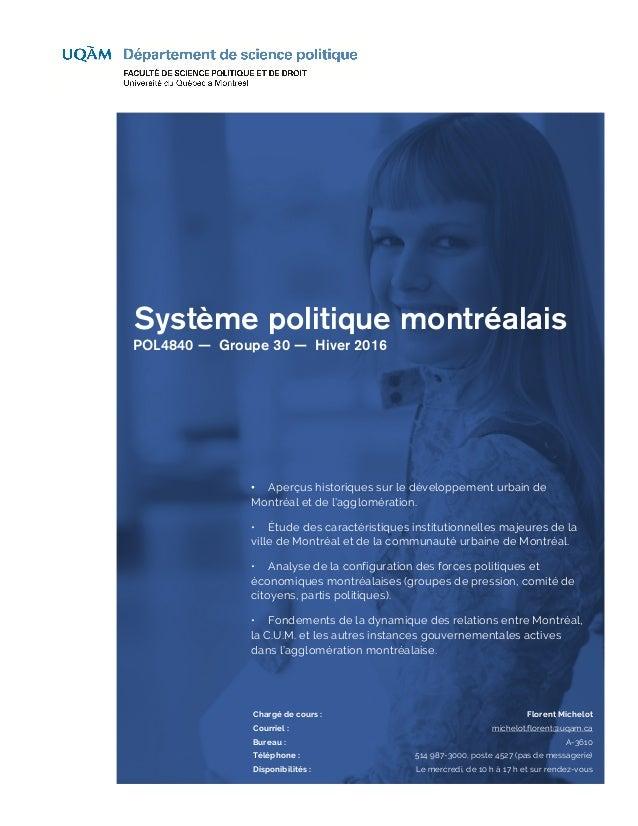 Système politique montréalais POL4840 — Groupe 30 — Hiver 2016 • Aperçus historiques sur le développement urbain de Montré...