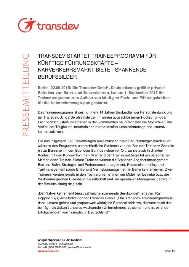 Ansprechpartner für die Medien: Transdev GmbH – Pressestelle Tel: +49 (0)30 20073-322, presse@transdev.de www.transdev.de ...