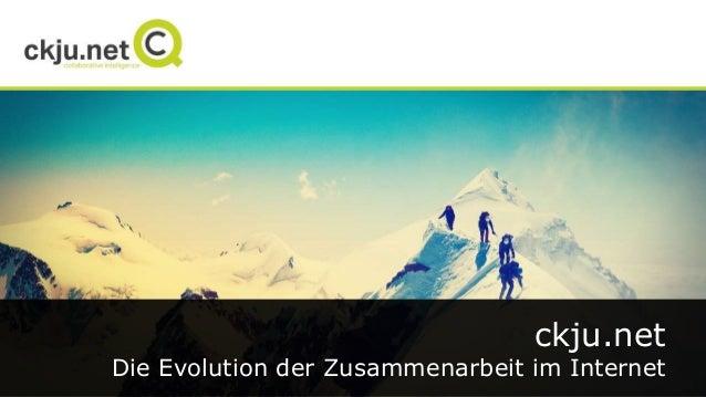 ckju.net Die Evolution der Zusammenarbeit im Internet