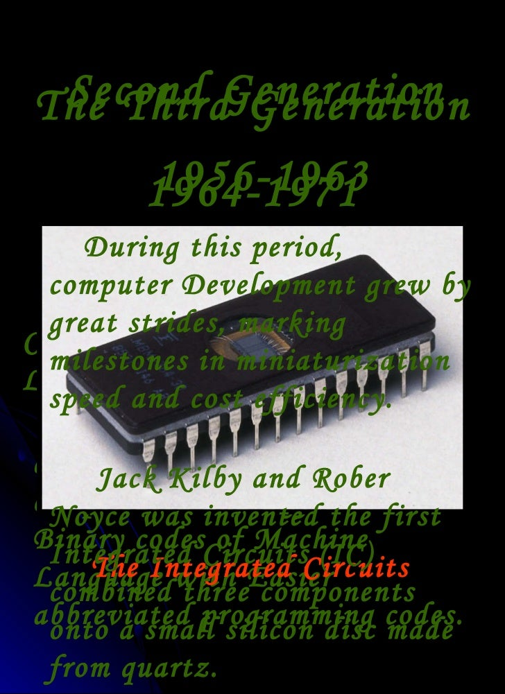 Generations of Computers Second Generation 1956 1963 Second Generation of Computers Called Assembly