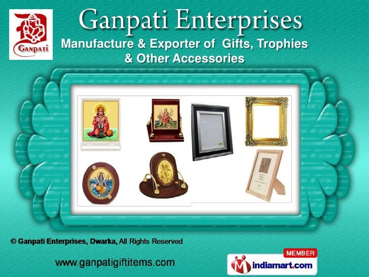 Manufacture & Exporter of Gifts, Trophies         & Other Accessories