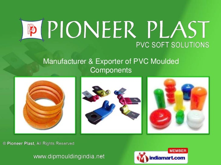 PVC Dip Moulded Components by Pioneer Plast Noida