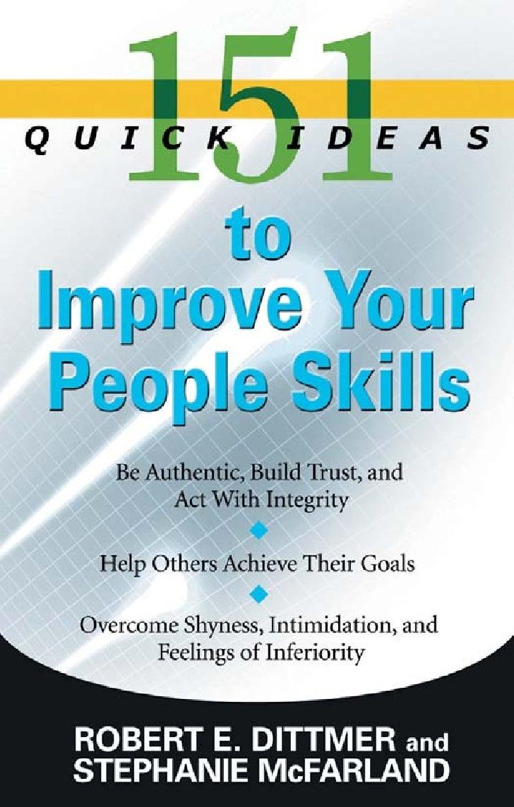 151Quick Ideas toImprove YourPeople Skills