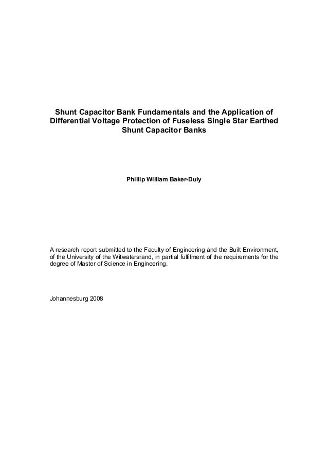 Shunt Capacitor Bank Fundamentals and the Application ofDifferential Voltage Protection of Fuseless Single Star Earthed   ...