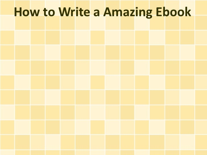How to Write a Amazing Ebook