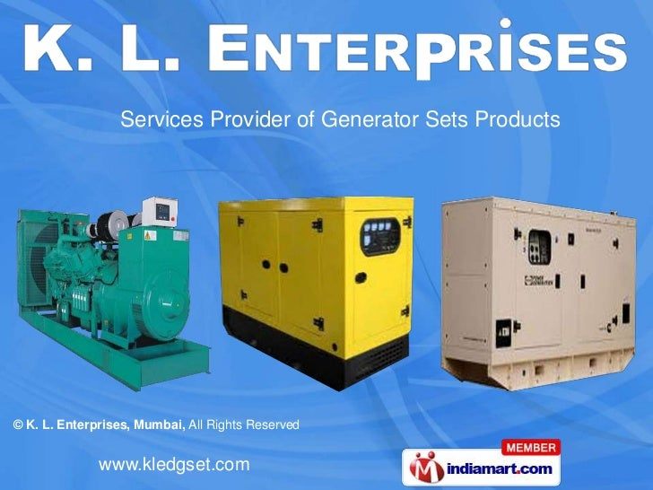 Services Provider of Generator Sets Products© K. L. Enterprises, Mumbai, All Rights Reserved              www.kledgset.com