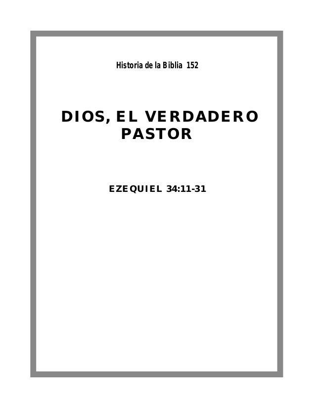 DIOS, EL VERDADERO PASTOR EZEQUIEL 34:11-31 Historia de la Biblia 152