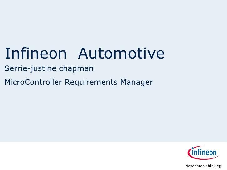 Infineon AutomotiveSerrie-justine chapmanMicroController Requirements Manager