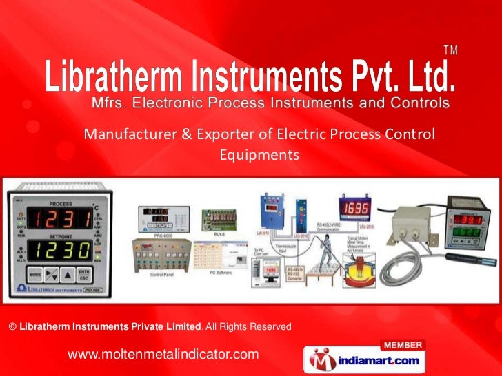 Manufacturer & Exporter of Electric Process Control                                  Equipments© Libratherm Instruments Pr...