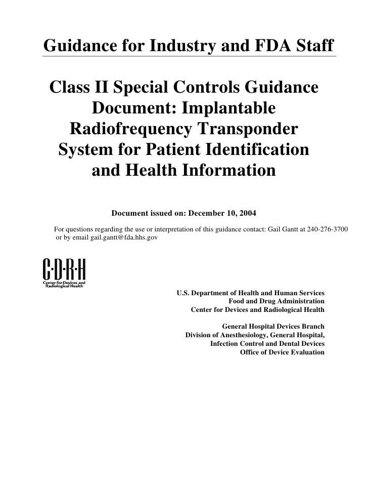 Guidance for Industry and FDA StaffClass II Special Controls Guidance     Document: Implantable  Radiofrequency Transponde...