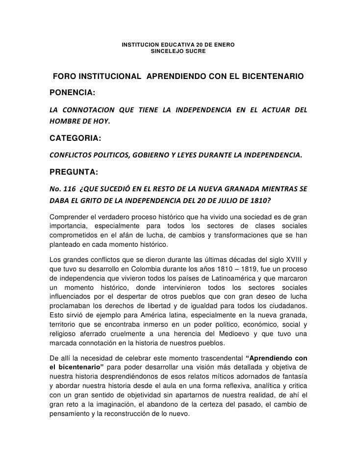 INSTITUCION EDUCATIVA 20 DE ENERO<br />SINCELEJO SUCRE<br />FORO INSTITUCIONAL  APRENDIENDO CON EL BICENTENARIO<br />PONEN...
