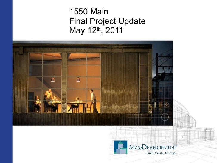 1550 Main Final Project Update May 12 th , 2011