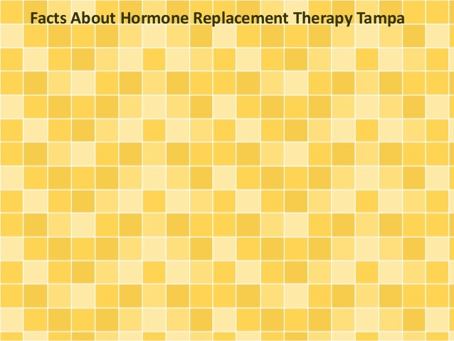 Facts About Hormone Replacement Therapy Tampa