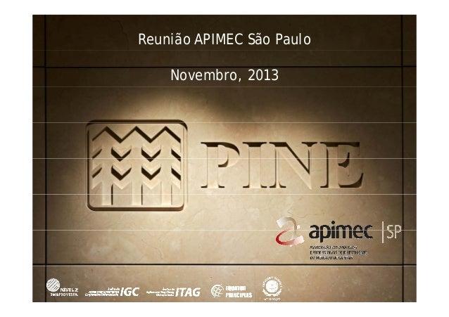 Reunião APIMEC São Paulo  Novembro, 2013