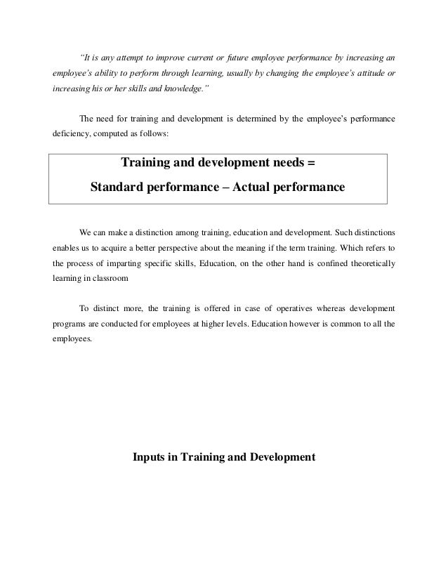 training and development of employees 2 essay Human resource management regards training and development as a function changing of attitude and gaining more knowledge to.