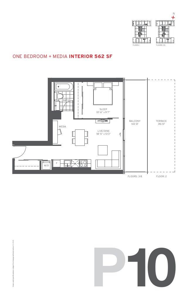 "N  + 10  FLOOR: 2  10  FLOORS: 3-8  one bedroom + MEDIA Interior 562 SF  BATH  SLEEP 10'-6"" x 9'7""  BALCONY 143 SF  FLOORS..."