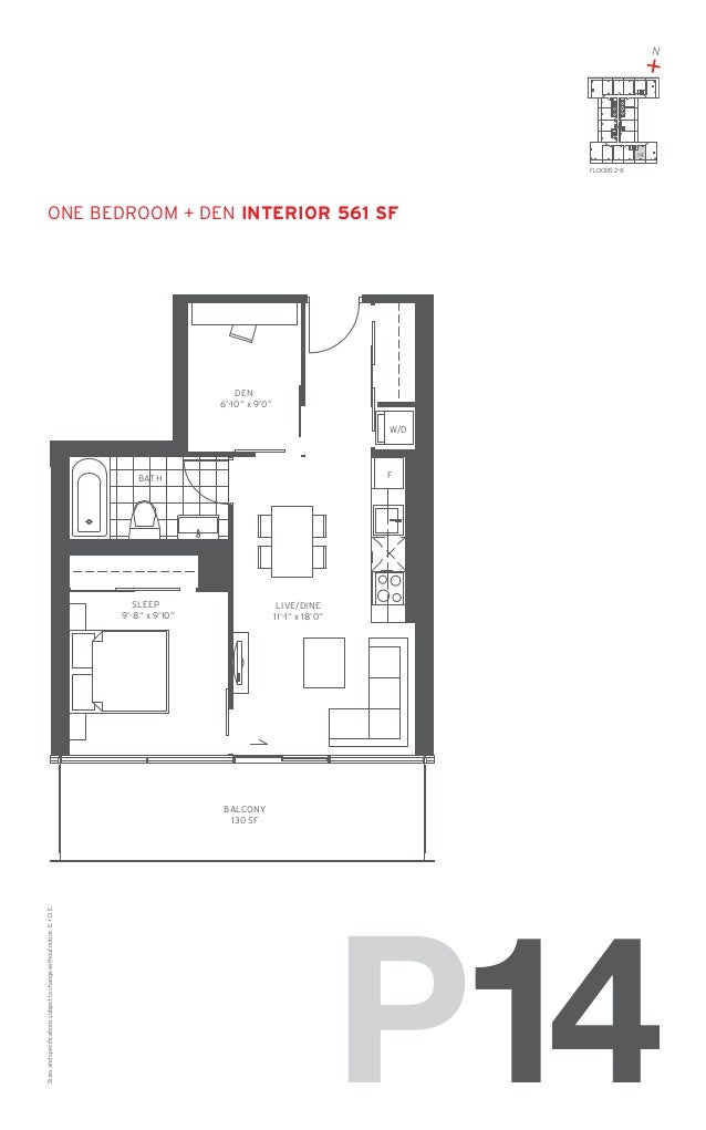 "N  +  14 FLOORS: 2-8  one Bedroom + Den Interior 561 SF  DEN 6'-10"" x 9'0"" W/D  F  BATH  SLEEP 9'-8"" x 9'10""  LIVE/DINE 11..."