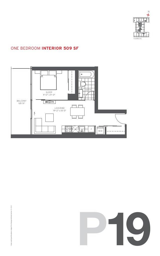 "N  + 19  FLOORS: 2-8  one Bedroom Interior 509 SF  BATH SLEEP 11'-0"" x 9'-0"" BALCONY 120 SF LIVE/DINE 19'-2"" x 10'-5""  Siz..."