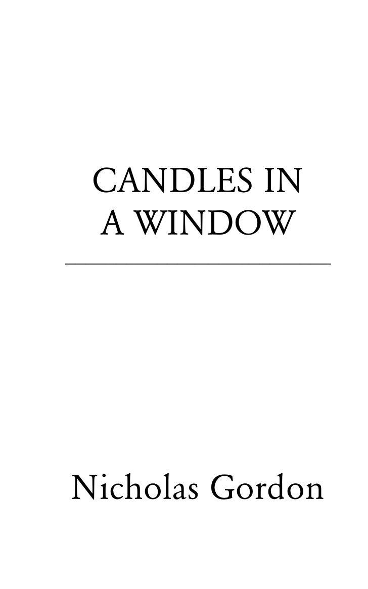 CANDLES IN  A WINDOW__________________________Nicholas Gordon