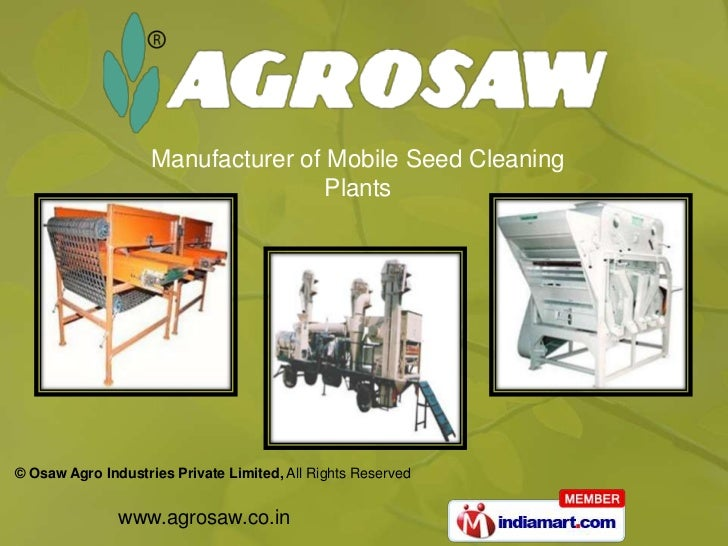Manufacturer of Mobile Seed Cleaning                                    Plants© Osaw Agro Industries Private Limited, All ...