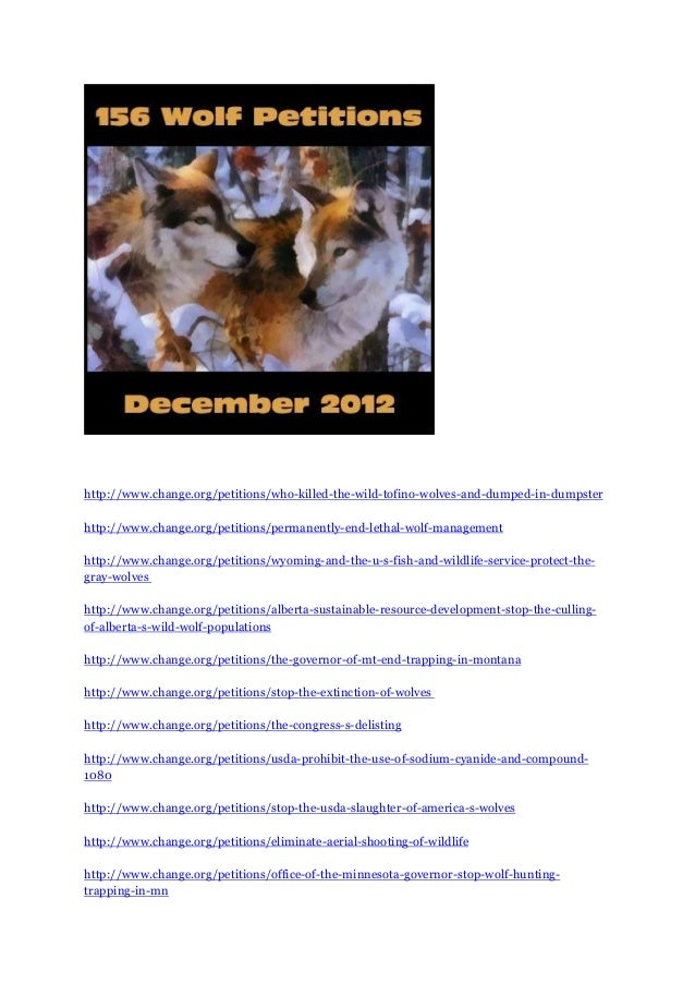 http://www.change.org/petitions/who-killed-the-wild-tofino-wolves-and-dumped-in-dumpsterhttp://www.change.org/petitions/pe...