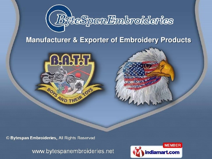 Manufacturer & Exporter of Embroidery Products