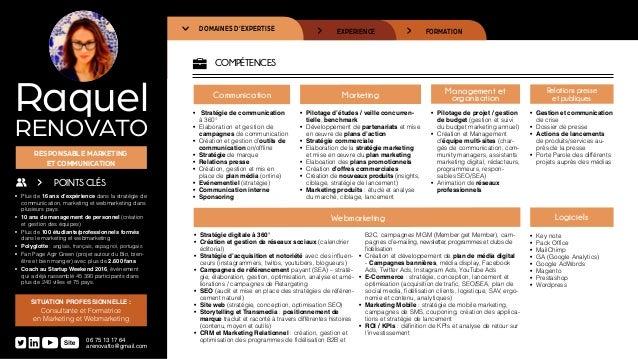FORMATIONEXPERIENCEDOMAINES D'EXPERTISE COMPÉTENCES Communication • Stratégie de communication à 360° • Elaboration et g...
