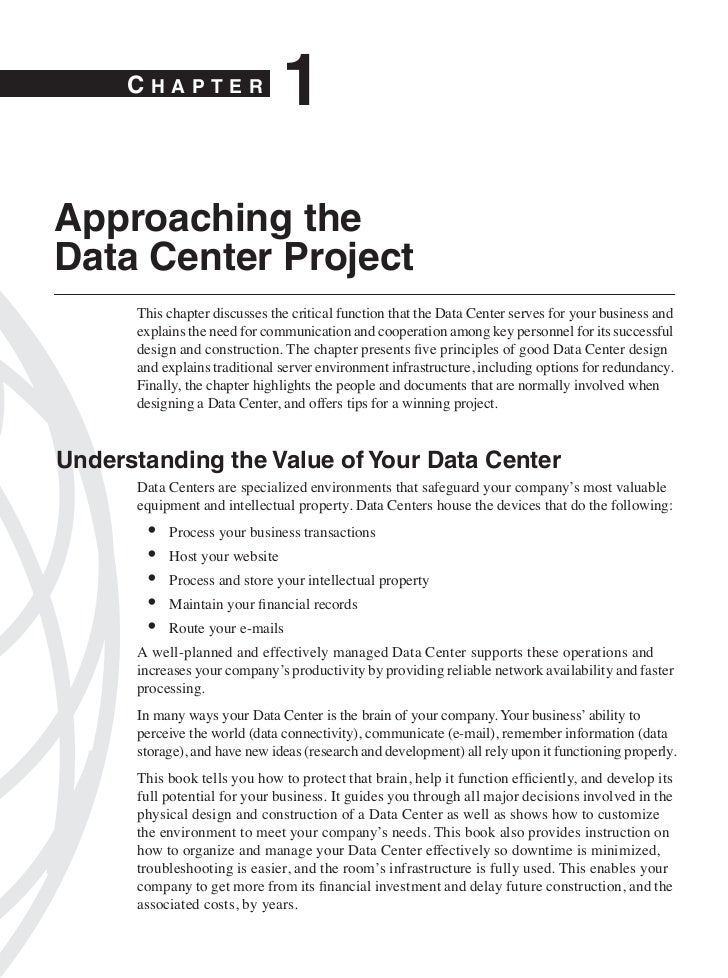 CHAPTER                               1Approaching theData Center Project      This chapter discusses the critical functio...
