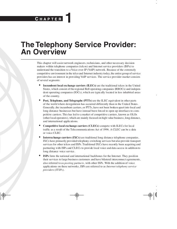 CHAPTER                             1The Telephony Service Provider:An Overview    This chapter will assist network engine...