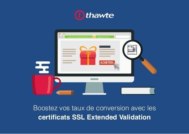 Boostez vos taux de conversion avec les certificats SSL Extended Validation https://www.imaginezvotresiteici.com Identifié...