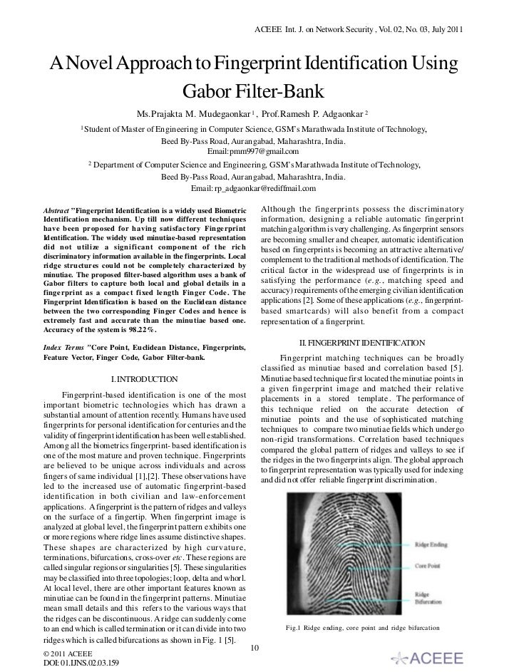 ACEEE Int. J. on Network Security , Vol. 02, No. 03, July 2011 A Novel Approach to Fingerprint Identification Using       ...