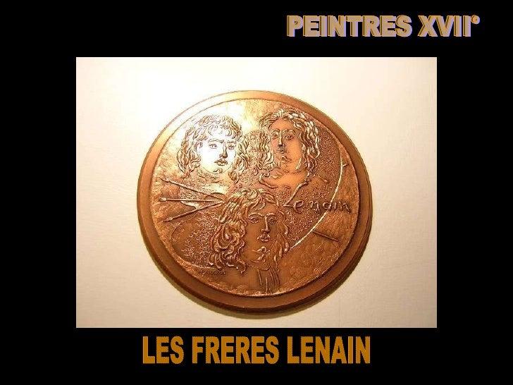 PEINTRES XVII° LES FRERES LENAIN
