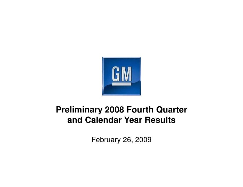Preliminary 2008 Fourth Quarter    and Calendar Year Results          February 26, 2009
