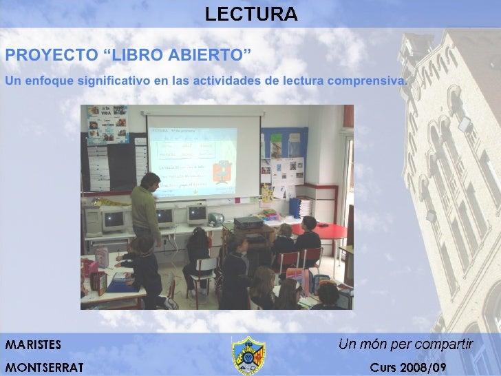 """PROYECTO """"LIBRO ABIERTO"""" Un enfoque significativo en las actividades de lectura comprensiva."""