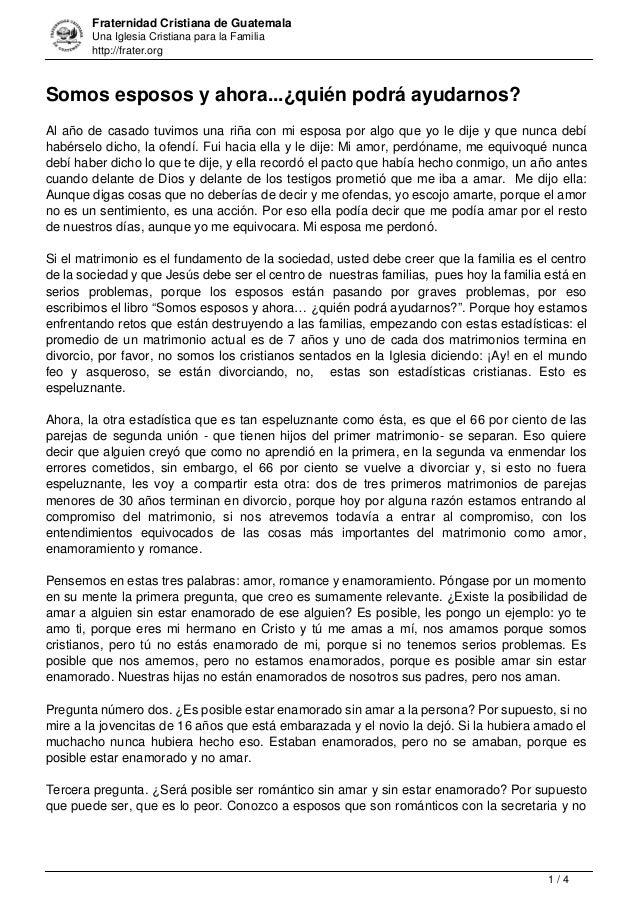 Fraternidad Cristiana de Guatemala Una Iglesia Cristiana para la Familia http://frater.org Somos esposos y ahora...¿quién ...