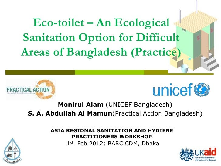 Eco-toilet: An Ecological Sanitation Option for Difficult Areas of Bangladesh